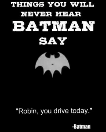 things-you-will-never-hear-batman-say-robin-you-drive-9368142